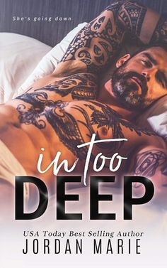 Review - Release Blitz: In Too Deep by Jordan Marie  #books #tattoos  Real Tasty Pages