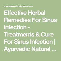 Effective Herbal Remedies For Sinus Infection - Treatments & Cure For Sinus Infection | Ayurvedic Natural Cure Supplements