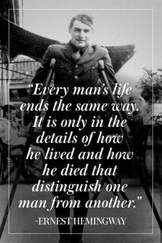 New ernest hemingway quotes live life to the fullest Wise Quotes, Quotable Quotes, Famous Quotes, Book Quotes, Great Quotes, Words Quotes, Motivational Quotes, Inspirational Quotes, Qoutes