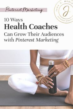 Pinterest for Health Coaches: 10 Ways to Grow Your Audience on Auto-Pilot