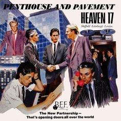 Heaven 17 - Penthouse and pavement [1981]