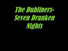 Seven Drunken Nights - YouTube