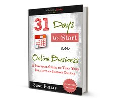 31 Days to Start an Online Business eBook: Coming Soon!!!
