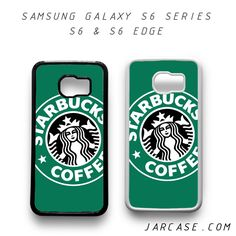 starbucks coffee Phone case for samsung galaxy S6 & S6 EDGE