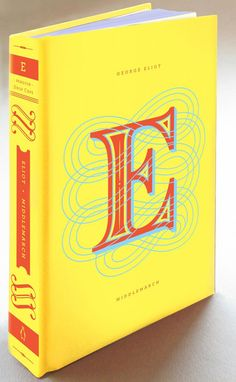 Middlemarch by George Eliot / Penguin Drop Cap Series designed by Jessica Hische and Paul Buckley
