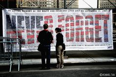 NYC. Never Forget |Flickr by rtanphoto - I will never forget!