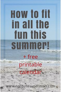 Stress less and squeeze in all the summer fun you can with my organization tips and free calendar printable download! #organized #summer #summertime #summervacation #summerfun #summerfunideas #summerfuntime #organization #organizationskills #organizationtools #organizationtips #typea #freecalendarprintable #squeezingitallin #fittinginallthefun #onedayilllookbackandmissthis #nottoday #planofaction #busylife #momunplugged #kidsunplugged #notquitesupermom