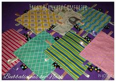 Taggy blankets and comforter