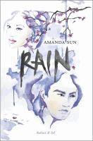 Rain  Amanda Sun.  (Series: Paper Gods ; 2)