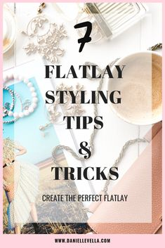 Seven tips and tricks to create the perfect flatlay. Perfect fro bloggers and social media who want to learn how to perfect the flatlay #flatlaystyling #bloggingtips#bloggers #flatlay #howtostyle#howtoflatlay #instagramphotos #howto Hobby Photography, Flat Lay Photography, Photography Branding, Product Photography, Photography Composition, Jewelry Photography, Photography Business, Photography Ideas, Flat Lay Inspiration