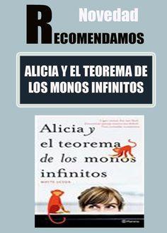 ALICIA Y EL TEOREMA DE LOS MONOS INFINITOS  #ebook #libros #librerias    MAYTE UCEDA    @Planetadelibros