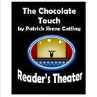 """The Chocolate Touch"" by Patrick Skene Catling is a beloved favorite of elementary students. This Reader's Theater script gives students the chance..."