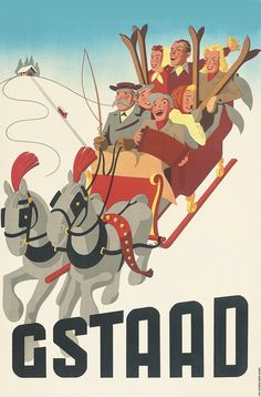 GSTAAD    The Chicer Antiquer: Vintage Ski Posters and Vermont Antiquing