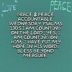 Grace & Peace Accountable Wednesday