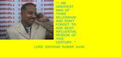 Hi  ! I  am  Ashwani Kumar  Ojha  ; most  influential;  person of 21st  century !