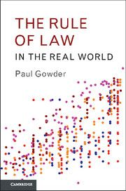 The rule of law in the real world / Paul Gowder