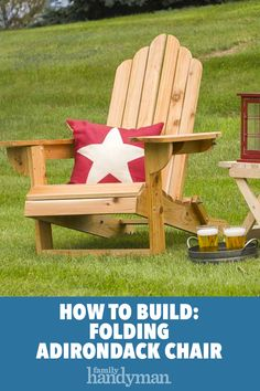 Saturday Morning Workshop: How To Build A Folding Adirondack Chair Adirondack Chair Plans, Outdoor Furniture Plans, Woodworking Furniture Plans, Woodworking Projects, Diy Furniture, Ikea, Outdoor Chairs, Outdoor Decor, Diy Chair