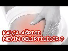 KALÇA AĞRISI NEYİN BELİRTİSİDİR - YouTube