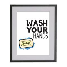 $14.99 8x10 Wash Your Hands Bathroom Art Print Matte Finish by cute...I say this 2000 times a day:)!