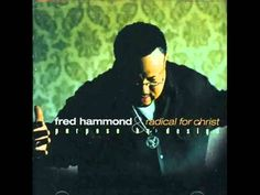 Fred Hammond - You  Are The Living Word.  Beautiful song!