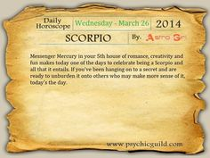 Daily Horoscope for #Scorpio: Wednesday - March 26, 2014