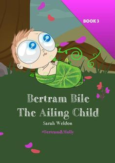 The Ailing Child (Bertram Bile): Bertram and Molly (Book by [Weldon, Sarah] Best Short Stories, Short Stories For Kids, Fairy Tales, Family Guy, Children, Books, Book Covers, Pictures, Fictional Characters