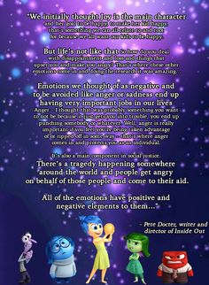 Inside Out: this quote from creator Pete Docter will help you understand your emotions better Pixar Quotes, Disney Quotes, Sad Quotes, Movie Quotes, Book Quotes, Sadness Inside Out, Inside Out Emotions, Inside Out Poster, Disney Inside Out
