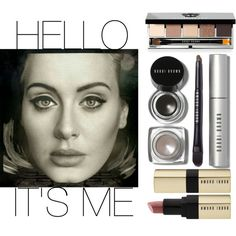 """""""Hello, it's me.."""" ft. Bobbi Brown Cosmetics by tharwawajihahzainal on Polyvore featuring beauty, Bobbi Brown Cosmetics, Beauty, adele, makeup, BobbiBrown and cosmetics"""