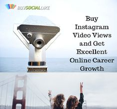 Buy Instagram Video Views and Get Excellent Online Career Growth