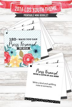 "LDS young women theme for 2016.  This printable booklet has over 120 ways to apply the theme ""Press forward with a steadfastness in Christ"" every single day.  Such a great (and cute) idea!  #2016mutualtheme"