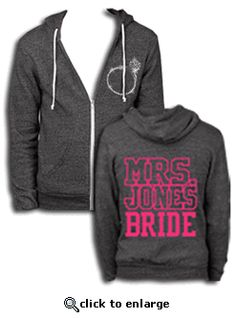 Custom Rhinestone Ring Mrs. Bridal Zip Hoodie - Perfect to wear while getting hair/makeup ready on your big day!