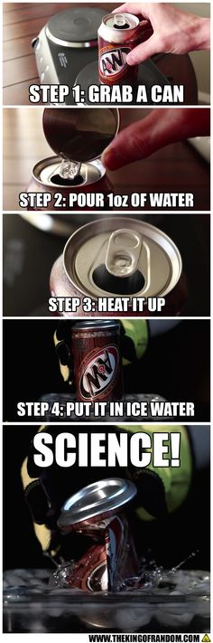 Crush cans the easy way in a longer way with Science!