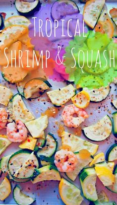 Tropical Shrimp & Squash {Undressed Skeleton}