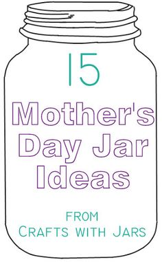 Crafts with Jars: Mother's Day Mason Jars