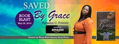 Creative Expressions: Book Blast: Saved By Grace by Natasha C. Pointer