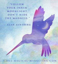 """Quote Art Banner by Julia Stege of Magical-Marketing.com """"Follow your inner moonlight, don't hide the madness."""" Alan Ginsberg."""