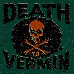 Death to Vermin by Keith Tatum