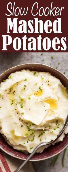 Slow Cooker Mashed Potatoes. So easy and stress-free! A game changer on Thanksgiving and the holidays. 4 hours cooking time.