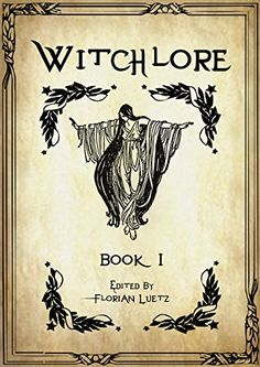 Witchlore: Book I by [Various] #witchcraft #wicca #spells #bookcover #witches #books #witchery
