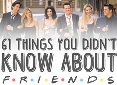 "61 Things You Probably Didn't Know About ""Friends"" - This may take the top spot as the best pin ever!"