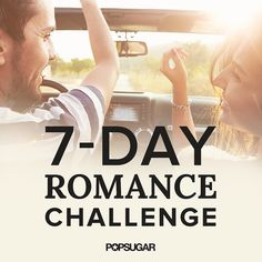 """This 7-Day Romance Challenge Will Jump-Start Your Relationship: Ever encounter a couple in the early stages of lust and think, """"Wow, were we ever that touchy-feely?"""""""