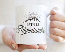 Travel Gift | Camping Mug | Girlfriend Gift | Let's Be Adventurers Mug | Gift…