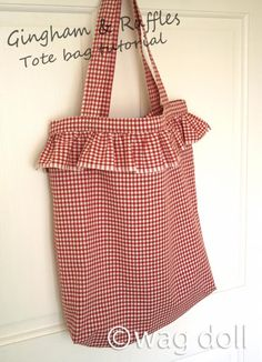 Wag Doll: Gingham and Ruffles - Easy Tote Bag Tutorial Cute Tote Bags, Reusable Tote Bags, Tote Pattern, Bag Patterns, Sewing Stitches, Denim Bag, Sewing Tutorials, Tutorial Sewing, Clothing Patterns