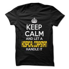Keep Calm And Let ... Hospital Corpsman Handle It - Awesome Keep Calm Shirt ! - If you are Hospital Corpsman or loves one. Then this shirt is for you. Cheers !!! (Hospital Tshirts)