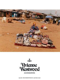 Vivian Westwood, designs & makes bags in Africa...amazing photoshoot & advertising campaign