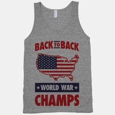 Being an American is the best celebrate you patriotism in this awesome Back to Back World War Champs tee and show the world what freedom is made of!