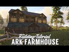Ragnarok Farmhouse :: Ark Building Tutorial (No Mods) :: How to Build a Large Wooden House - YouTube