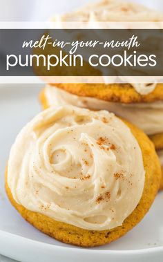 Best Pumpkin Cookies / Pumpkin Cookies / Melt-In-Your-Mouth Pumpkin Cookies / Thanksgiving Dessert / Pumpkin Dessert / Christmas Cookies...