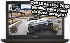 Indicação de notebook gamer barato: Dell inspiron 15 da série 7000 gaming edition um notebook gamer para jogar jogos da nova geração a alta qualidade gráfica.