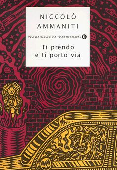Ti prendo e ti porto via, Ammaniti- one of my favorite books Reading Words, Reading Time, Reading Lists, I Love Books, Books To Read, My Books, Amman, Film Music Books, Oscar